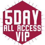 5 Day All Access - VIP